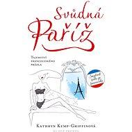 Svůdná Paříž - Kathryn Kemp-Griffinová