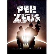 Per-Zeus :Cizáci útočí - Karel Keslly Mazánek