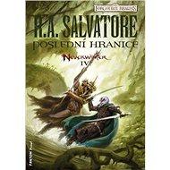 Poslední hranice - - R. A. Salvatore