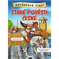 Obrázkové čtení – Staré pověsti české - Antonín Šplíchal