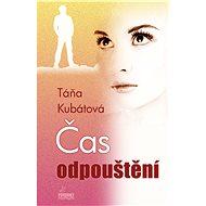 Čas odpouštění - Táňa Kubátová