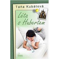 Léta s Hubertem - Táňa Kubátová
