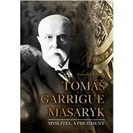 Tomáš Garrigue Masaryk - František Emmert