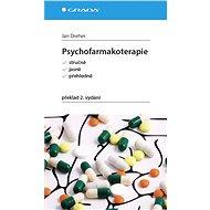 Psychofarmakoterapie - Jan Dreher