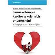 Farmakoterapie kardiovaskulárních onemocnění - Jindřich Špinar