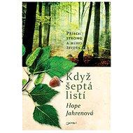 Když šeptá listí - Hope Jahrenová