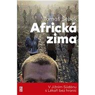 Africká zima (PŘEDPRODEJ) - Tomáš Šebek