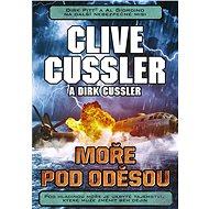 Moře pod Oděsou - Clive Cussler