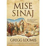 Mise Sinaj - Gregg Loomis