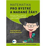 Matematika pro bystré a nadané žáky, 2. díl - Růžena Blažková