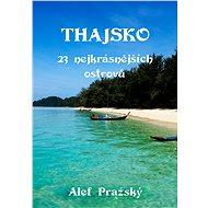 Thajsko - Alef Pražský