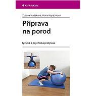 Příprava na porod - Zuzana Hudáková