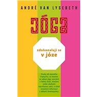 Zdokonaluji se v józe - André Van Lysebeth