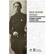 Moje válečná odyssea - Vladimír Vaněk