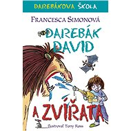 Darebák David a zvířata - Francesca Simon