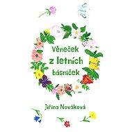 Věneček z letních básniček - Jiřina Nováková