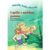 Lapálie s mořskou pannou - Stanislava Bumbová