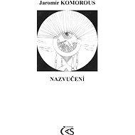Nazvučení - Jaromír Komorous
