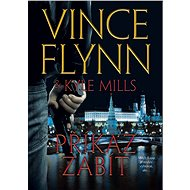 Příkaz zabít - Vince Flynn