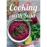Cooking with Šůša - Michaela Šupáková