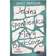 Jedna spomienka Flory Banksovej - Emily Barrová
