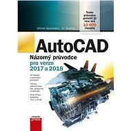 AutoCAD: Názorný průvodce pro verze 2017 a 2018 - Jiří Špaček
