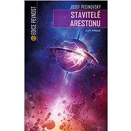 Stavitelé Arestonu - Josef Pecinovský