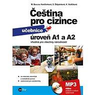 Čeština pro cizince A1 a A2 - Anna Černá