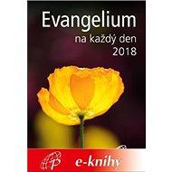 Evangelium na každý den 2018 - papež František