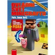 Ovládni svět Minecraftu - Pedro