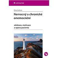 Nemocný a chronické onemocnění - Elena Gurková