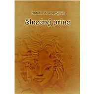 Slnečný princ - Natália Szunyogová