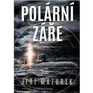 Polární záře - Jiří Mazurek