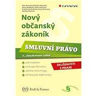 Nový občanský zákoník - Smluvní právo - Petr Novotný