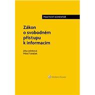 Zákon o svobodném přístupu k informacím. Praktický komentář - Miloš Tuháček