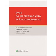 Úvod do mezinárodního práva soukromého - autorů kolektiv