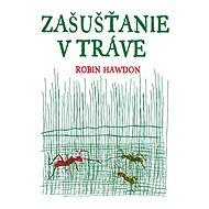 Zašušťanie v tráve - Robin Hawdon