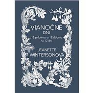 Vianočné dni - Jeanette Wintersonová