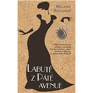 Labutě z Páté Avenue - Melanie Benjamin