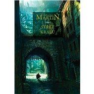 Střet králů: Píseň ledu a ohně 2 - George R.R. Martin