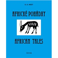 Africké pohádky/African tales - O.D. West