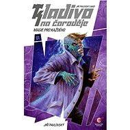 Kladivo na čaroděje 01: Magie pro každého - Jiří Pavlovský