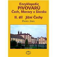 Encyklopedie pivovarů Čech, Moravy a Slezska, II. díl - Pavel Jákl