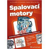 Spalovací motory - Jan Hromádko, kolektiv a