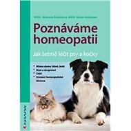 Poznáváme homeopatii - Michaela Švaříčková, Václav Holzbauer