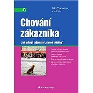Chování zákazníka - Jitka Vysekalová, kolektiv a