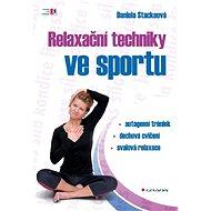 Relaxační techniky ve sportu - Daniela Stackeová
