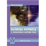 Klinická hypnóza - Stanislav Kraochvíl