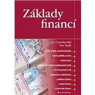 Základy financí - Jan Černohorský, Petr Teplý