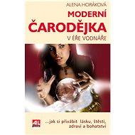 Moderní čarodějka v éře Vodnáře - Alena Horáková
